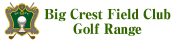 Big Crest Field Club Golf Range